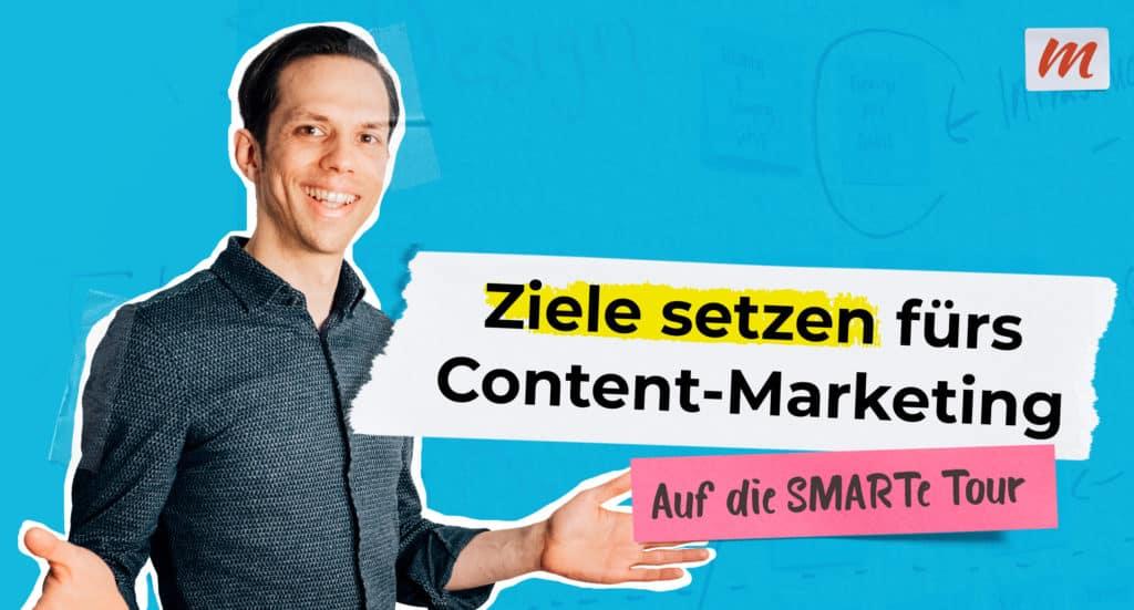 Ziele im Content-Marketing